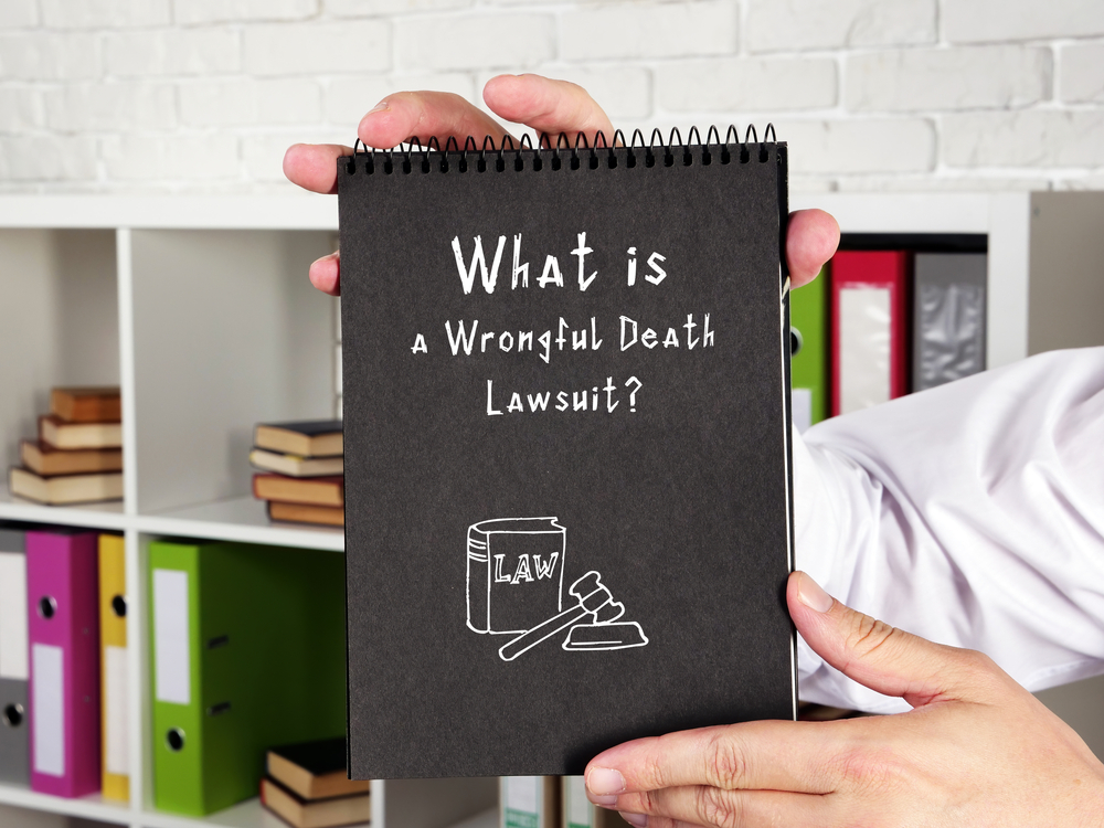 What do you need for a wrongful death lawsuit